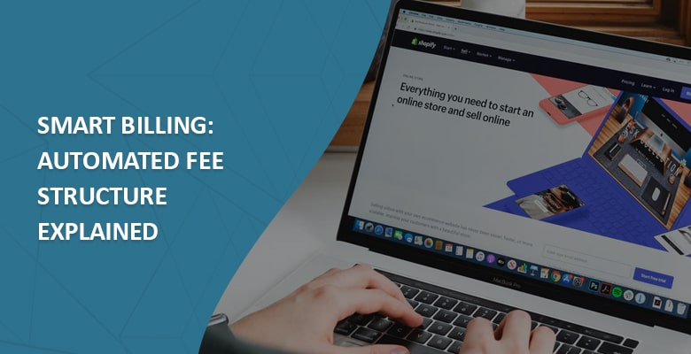 Smart billing automated fee structure smart invoicing