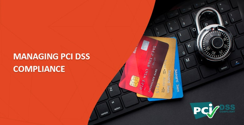 Managing PCI DSS Compliance with Ease: A Startup Guide